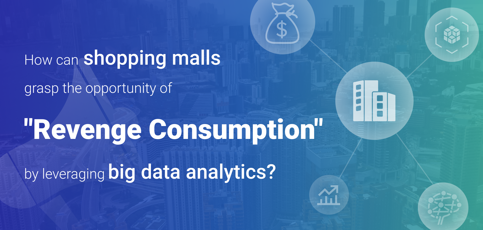 "How can shopping malls grasp the opportunity of ""Revenge Consumption"" by leveraging big data analytics?"